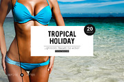 Tropical Holiday Lightroom -Graphicriver中文最全的素材分享平台