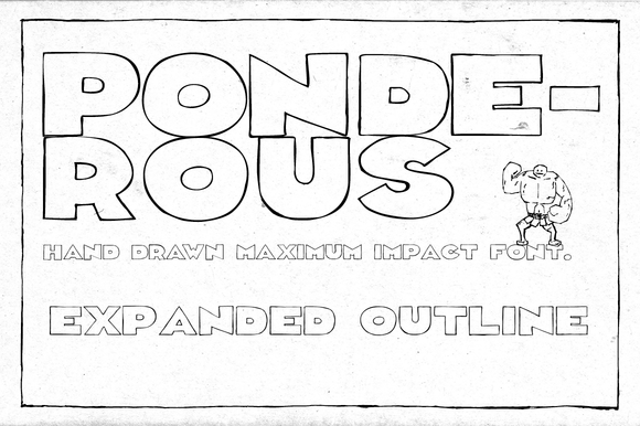 Ponderous Expanded Outline