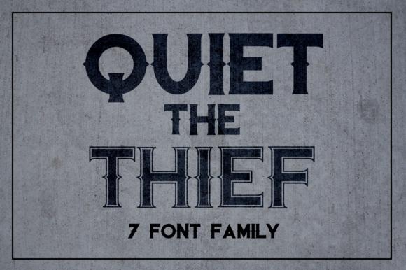 Quiet The Thief New Lower Price