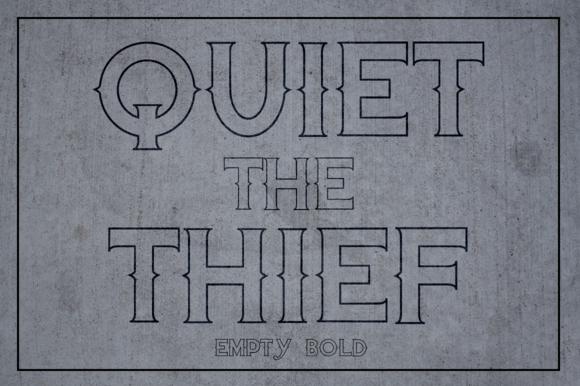 Quiet The Thief Empty Bold