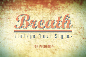 Breath - Vintage Text Styles
