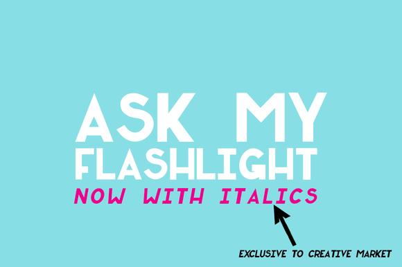 Ask My Flashlight