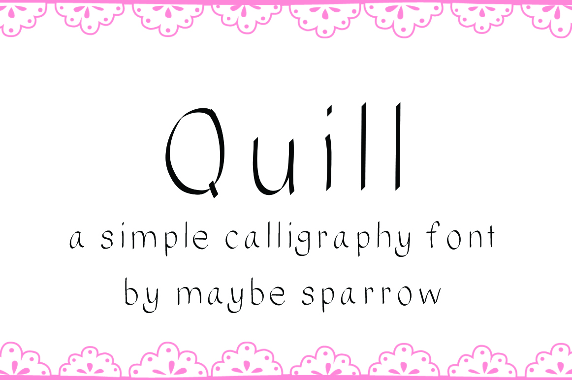 quill font