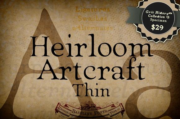 Thin Heirloom Artcraft