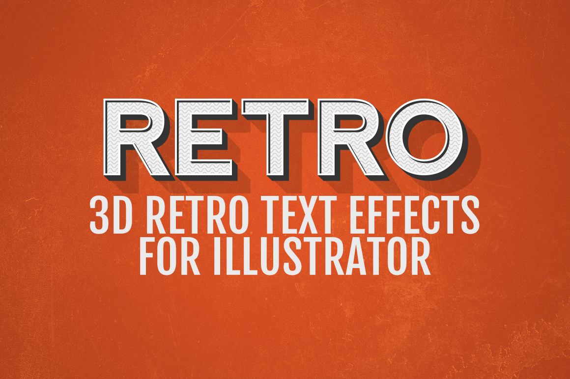 3d retro text effects illustrator layer styles on creative market. Black Bedroom Furniture Sets. Home Design Ideas