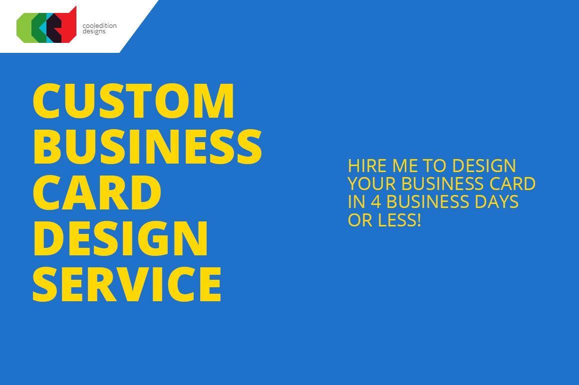 Custom business card design service business card for Custom design services
