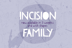 Incision Family