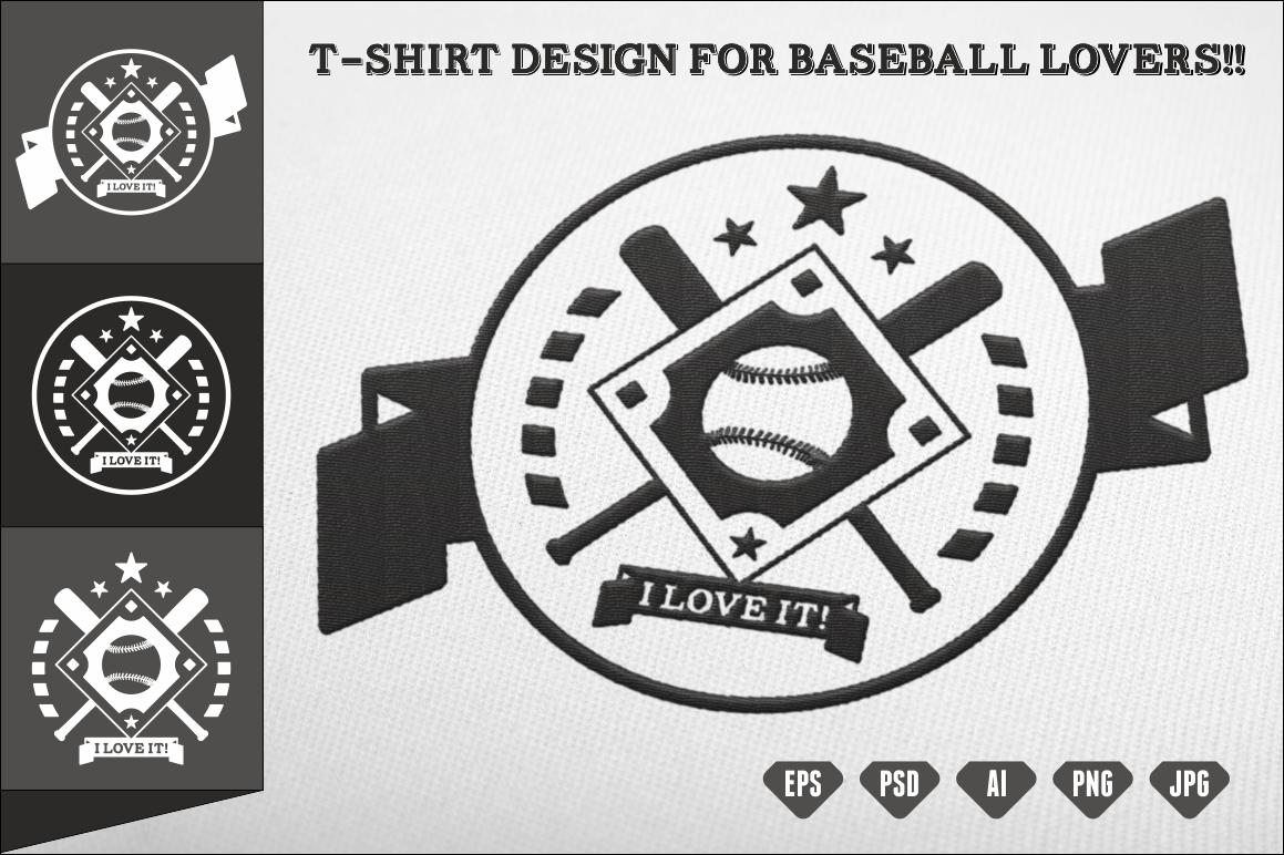 T Shirt Design For Baseball Lovers Illustrations On