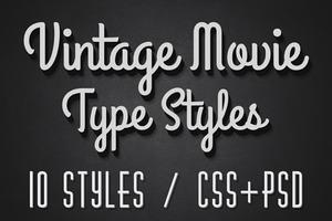 Vintage Movie CSS Type Styles (+PSD)