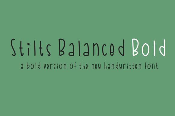 Stilts Balanced Bold