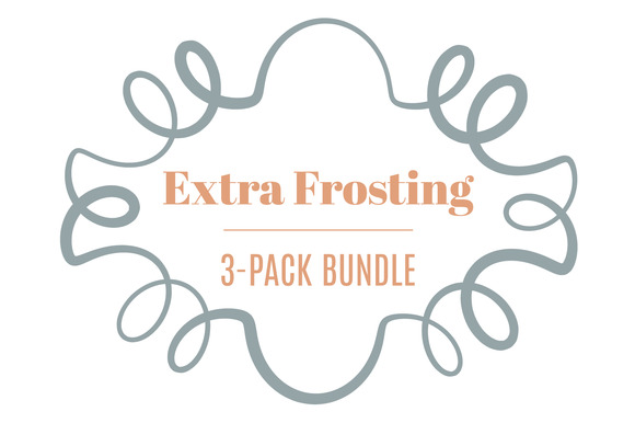 Extra Frosting 3-Pack Bundle