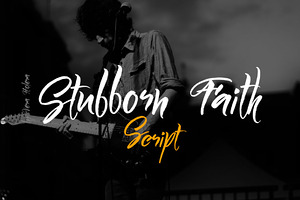 Stubborn Faith Script