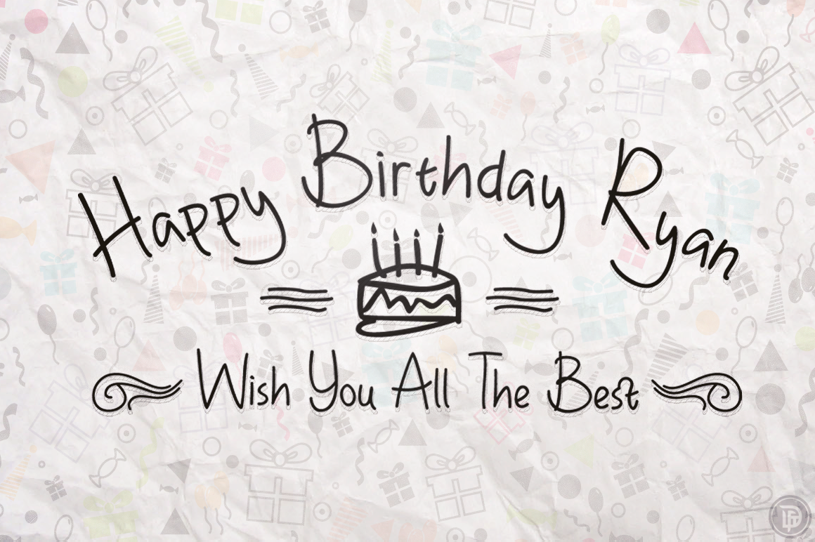 Happy Birthday Ryan & Allcaps ~ Script Fonts on Creative