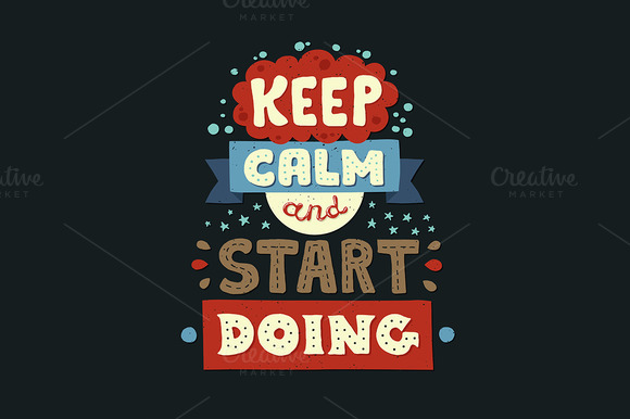 Keep Calm Start Doing Quote