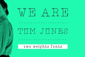 We are Ton Jones - font.