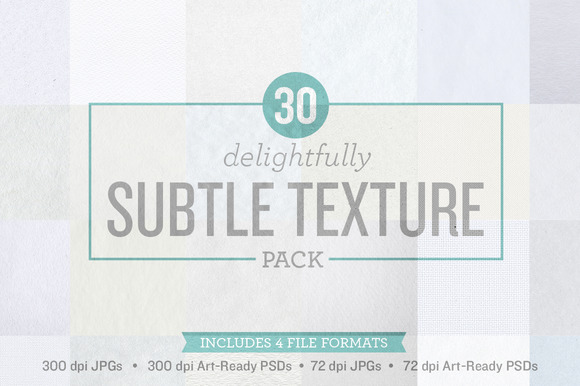 30 Delightfully Subtle Textures