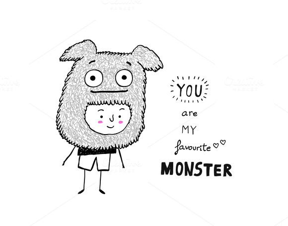 You Are My Favourite Monster