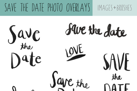 Save The Date Calligraphy Overlays ~ Illustrations on Creative Market