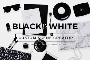 Custom Scene Creator- Black&White