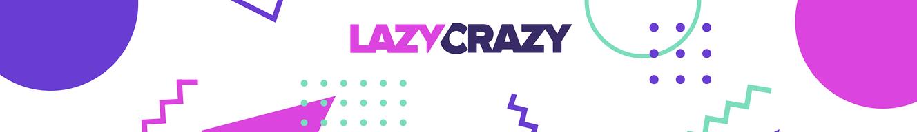 LazyCrazy