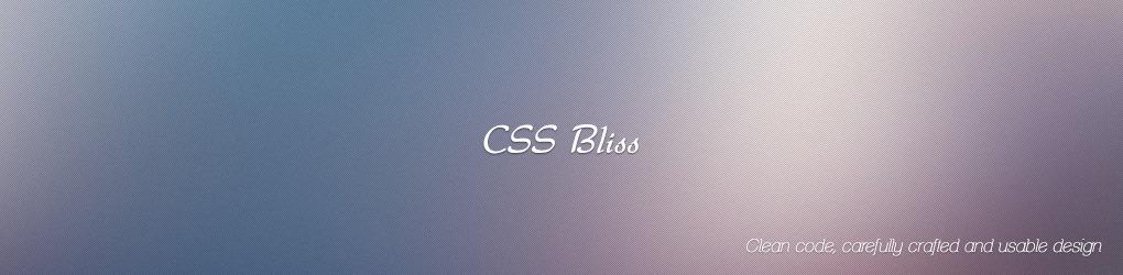 CSS Bliss