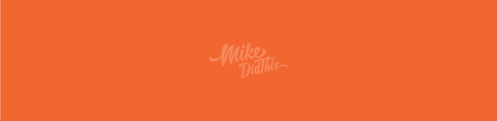 mikedidthis