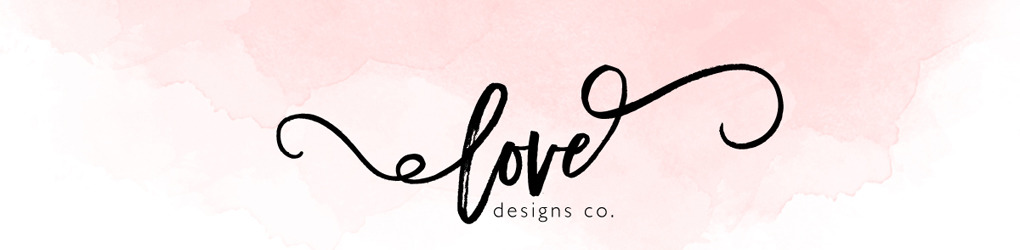 Love Designs Co.