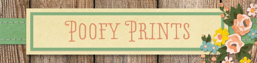 Poofy Prints