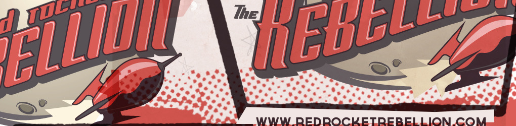 the Red Rocket Rebellion