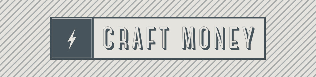 Craft Money