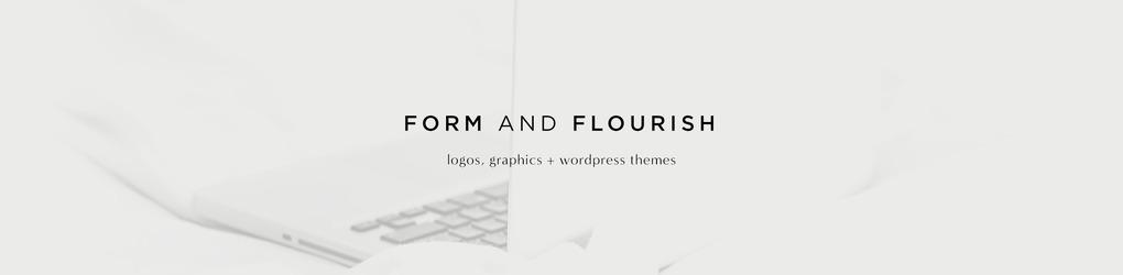 Form & Flourish