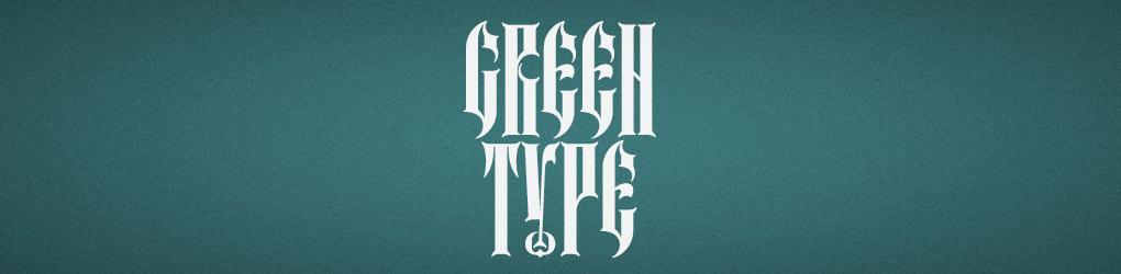 Green Type