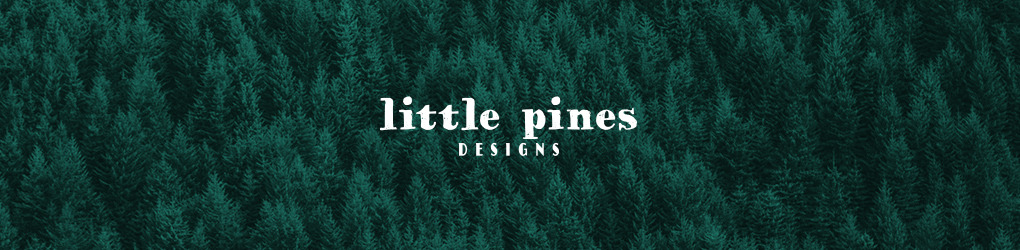 Little Pines Designs