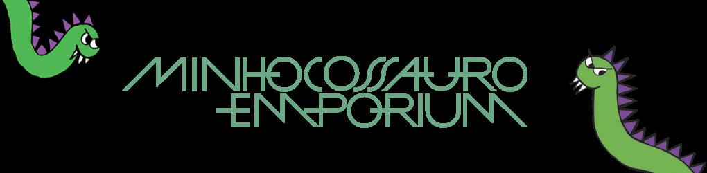 Minhocossauro Emporium