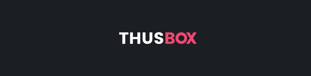 ThusBox