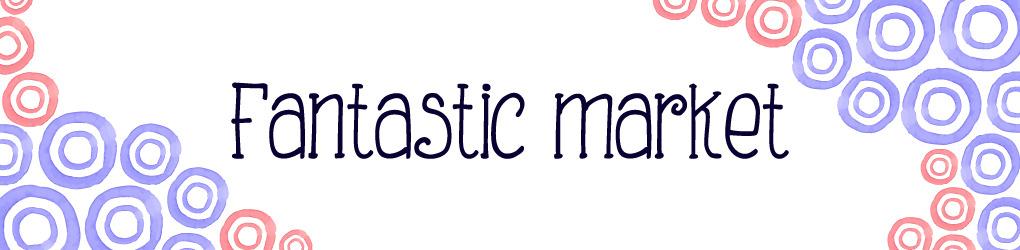 Fantastic market