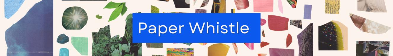 Paper Whistle Studio