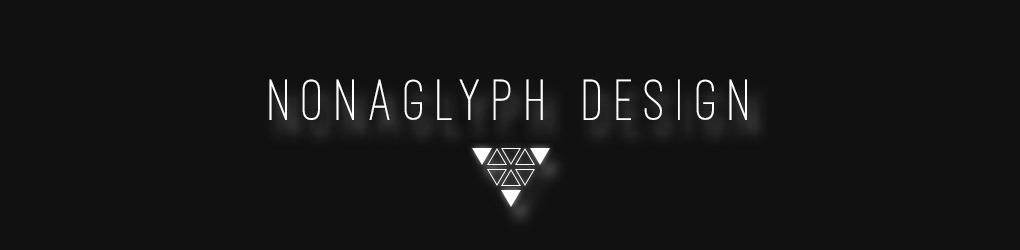 Nonaglyph Design