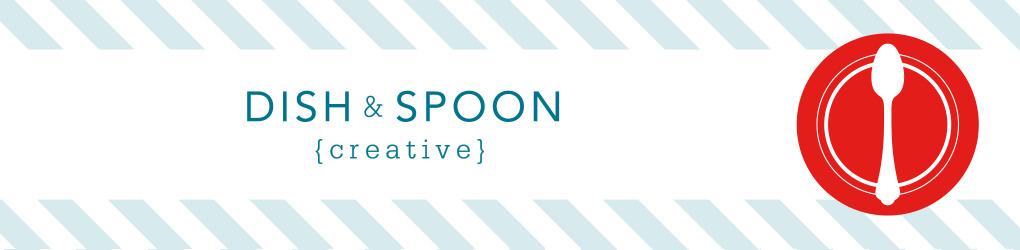 Dish & Spoon Creative