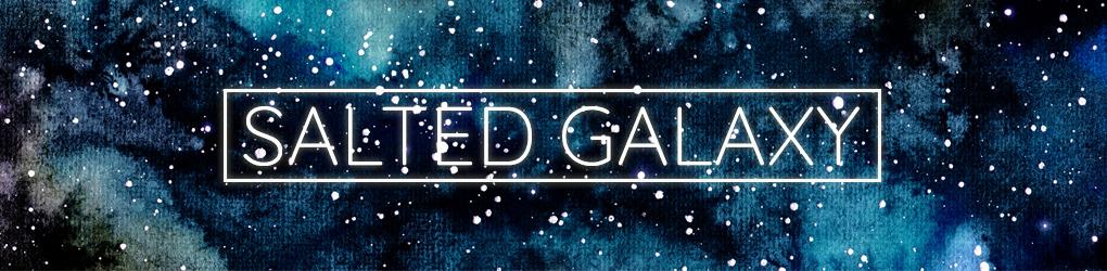 Salted Galaxy