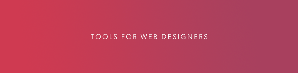 Tools for Web Designers