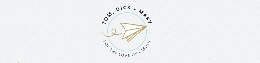 Tom, Dick + Mary