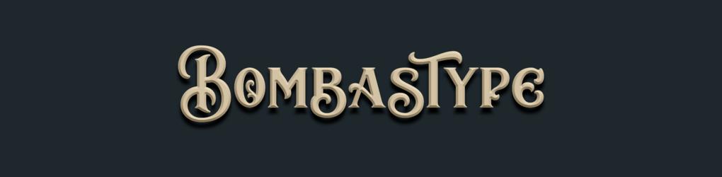 Bombastype