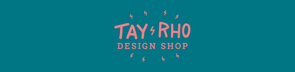 Tay Rho Design Shop