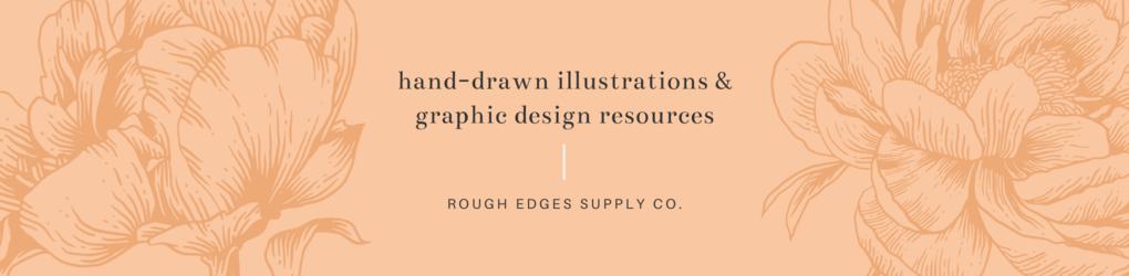 Rough Edges Supply