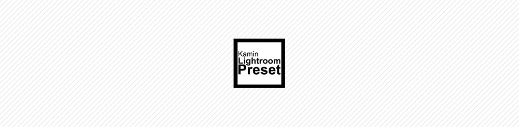 Kamin Lightroom Preset
