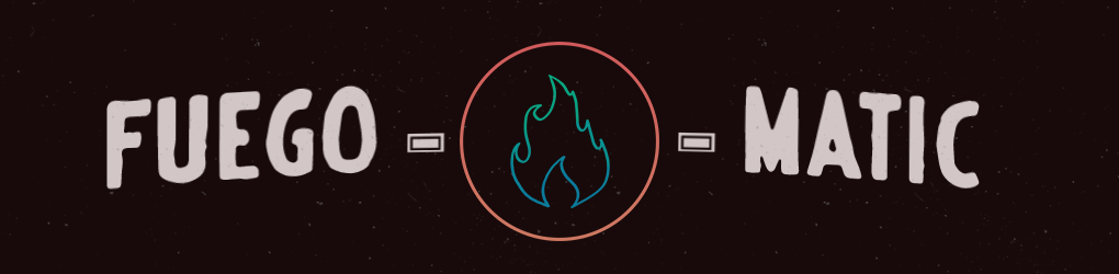 Fuego-matic