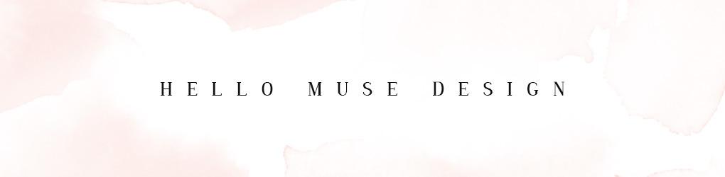 Hello Muse Design
