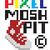 PixelMoshpit