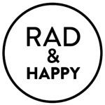 Rad And Happy